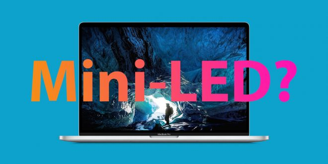 Kuo: Apple to Accelerate Adoption of Mini-LED Displays in iPad and Mac Notebook Lineups