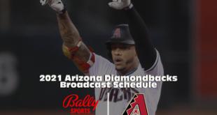 Bally Sports Arizona announces Arizona Diamondbacks 2021 regular season schedule