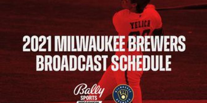 Bally Sports Wisconsin announces 2021 Brewers broadcast schedule