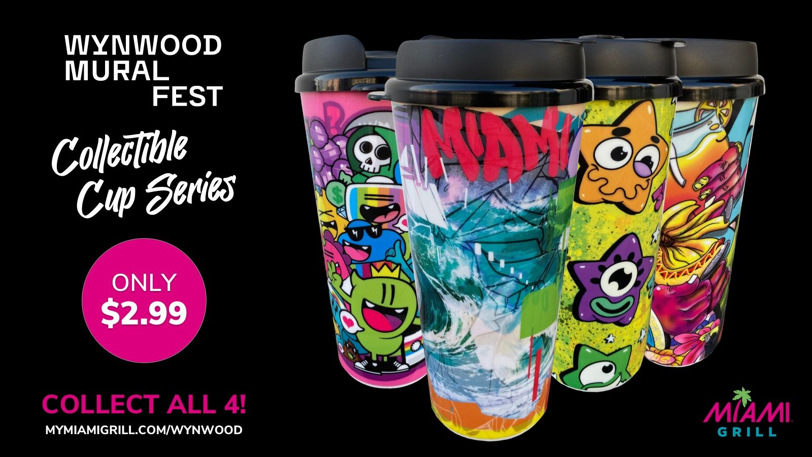 Miami Grill Announces Annual Collectible Cup Launch & Wynwood Mural Fest Sponsorship