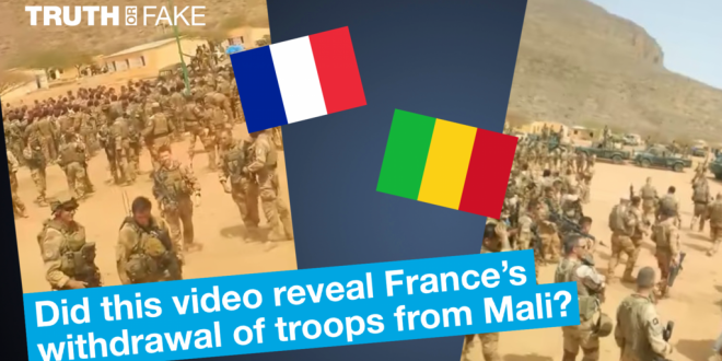 Truth or Fake: Did this video reveal France's withdrawal of troops from Mali?